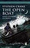 By Stephen Crane - The Open Boat and Other Stories (Dover Thrift Editions) (4.12.1993)