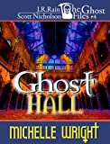 img - for Ghost Hall (Ghost Files #4) book / textbook / text book