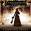 A Virtuous Death Audiobook by Christine Trent Narrated by Polly Lee