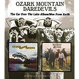 Ozark Mountain Daredevils -  The Car Over The Lake Album/Men From Earth