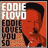 echange, troc Eddie Floyd - Eddie Loves You So