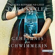 Das Geheimnis der Schwimmerin Hörbuch von Erika Swyler Gesprochen von: Sascha Rotermund