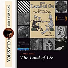The Marvelous Land of Oz (Land of Oz 2) Audiobook by L. Frank Baum Narrated by Phil Chenevert