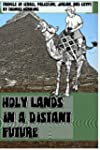 Holy Lands in a Distant Future: Trave...