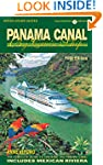 Panama Canal By Cruise Ship - 5th Edi...