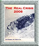 img - for The Real Crisis 2008 book / textbook / text book