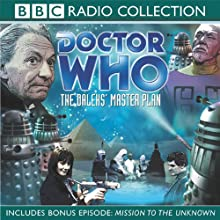 Doctor Who: The Daleks' Master Plan  by Terry Nation, Dennis Spooner Narrated by William Hartnell, Peter Purves, full cast