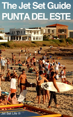 The Jet Set Travel Guide to Punta del Este, Uruguay 2013