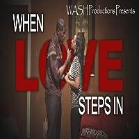 When Love Steps In
