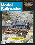img - for Model Railroader : Peter Haddock's HO Scale MIssouri Pacific 2-8-0 Consolidation; Piedmont & Northern Combination Cars; Using Slow Motion Switch Motors; Yosemite Valley Railroad - Part ! Build a 600 Ton Concrete Coaling Tower; American Flyer 4689 book / textbook / text book
