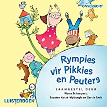 Rympies vir Pikkies en Peuters [Afrikaans Edition] Audiobook by Riana Scheepers - compilation Narrated by Joanie Combrink, Susanne Beyers