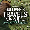 Gulliver's Travels: A Signature Performance by David Hyde Pierce Hörbuch von Jonathan Swift Gesprochen von: David Hyde Pierce