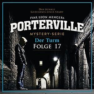 Der Turm (Porterville 17) Hörbuch