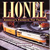 Lionel Trains: America's Favorite Toy Trainsby Gerry Souter