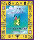 Journal to the Soul for Teenagers (Heart & Star Books)