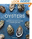 Oysters: Recipes that Bring Home a Ta...