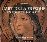 L'art de la fresque en Corse de 1450...