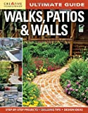 Ultimate Guide: Walks, Patios & Walls (Landscaping)