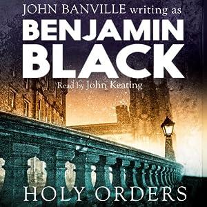 Holy Orders Audiobook