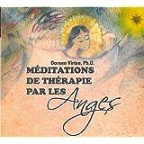 Méditations de thérapie par les anges - Livre audio