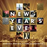 New Years Eve: Original Motion Picture Soundtrack