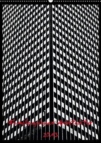 Strukturen - Familienplaner Architektur 2013 (Wandkalender 2013 DIN A4 hoch): Strukturen Architekturen (Monatskalender, 14 Seiten), Buch