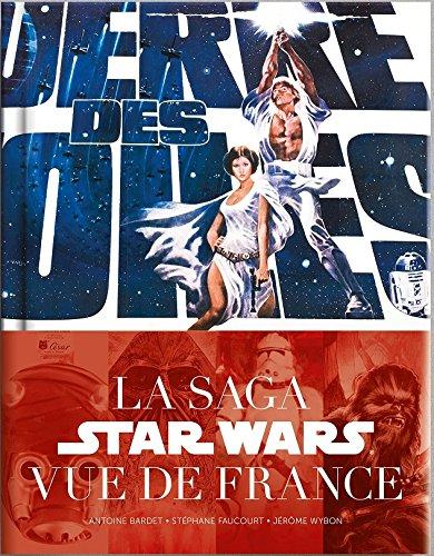 La Guerre des Etoiles : Sw Vu de France