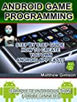ANDROID GAME PROGRAMMING: COMPLETE IN...