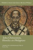 img - for John Chrysostom, Homilies on Philippians (Society of Biblical Literature: Writings from the Greco-Roman World) (Society of Biblical Literature (Numbered)) book / textbook / text book