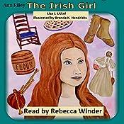 The Irish Girl: First Children of Farmington, Book 6   Lisa J. Lickel