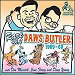 Rare Daws Butler, Vol. 4: 1959 - 1960 | Charles Dawson Butler