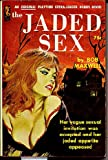 img - for The Jaded Sex (Playtime Reading, 636-S) book / textbook / text book