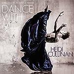 Dance with Me | Heidi Cullinan