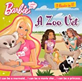 I Can Be A Zoo Vet/I Can Be A Cheerleader (Turtleback School & Library Binding Edition) (Barbie (Pb))