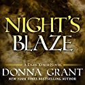 Night's Blaze: Dark Kings, Book 5 (       UNABRIDGED) by Donna Grant Narrated by Antony Ferguson