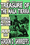 img - for Treasure of the Mala Tierra [Illustrated] book / textbook / text book