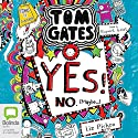 Yes! No (Maybe...): Tom Gates, Book 8 Audiobook by Liz Pichon Narrated by Rupert Grint