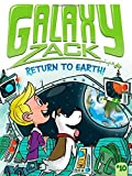 img - for Return to Earth! (Galaxy Zack) by Ray O'Ryan (2015-04-01) book / textbook / text book