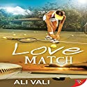 Love Match Audiobook by Ali Vali Narrated by AJ Ferraro