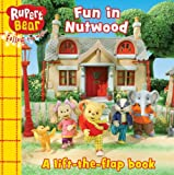 Fun in Nutwood: A Lift-the-flap Book (Rupert Bear)