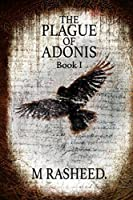 The Plague of Adonis - Book I