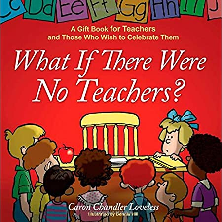 A new addition to the popular series -- it's time to tell teachers just how valuable and appreciated they really are! Everyone knows that teachers are overworked and underpaid. Too often even the students they teach don't understand the effort tha...