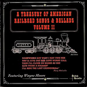 A Treasury Of American Railroad Songs And Ballads Vol 2.