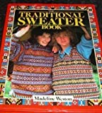 img - for Traditional Sweater Book by Madeline Weston (1986-10-02) book / textbook / text book