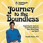 Journey to the Boundless Rede von Deepak Chopra Gesprochen von: Deepak Chopra