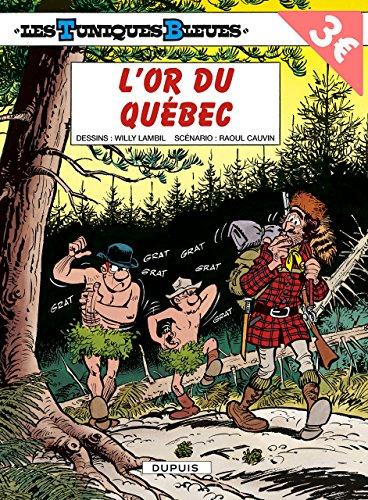 Tuniques Bleues, tome 26 : L'or du Québec
