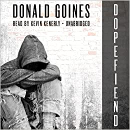 Donald Goines - Dopefiend