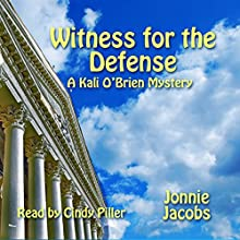 Witness for the Defense: Kali O'Brien, Book 4 Audiobook by Jonnie Jacobs Narrated by Cindy Piller