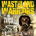 15 Years Later: Wasteland Audiobook by Nick S. Thomas Narrated by Neal Arango