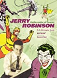 Jerry Robinson: Ambassador of Comics (0810977648) by Couch, N. C. Christopher